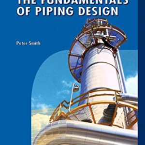 Process Piping Design Handbook